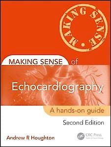 Portada del libro 9781444163186 Making Sense of Echocardiography: A Hands-on Guide