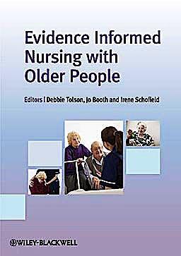 Portada del libro 9781444331134 Evidence Informed Nursing with Older People
