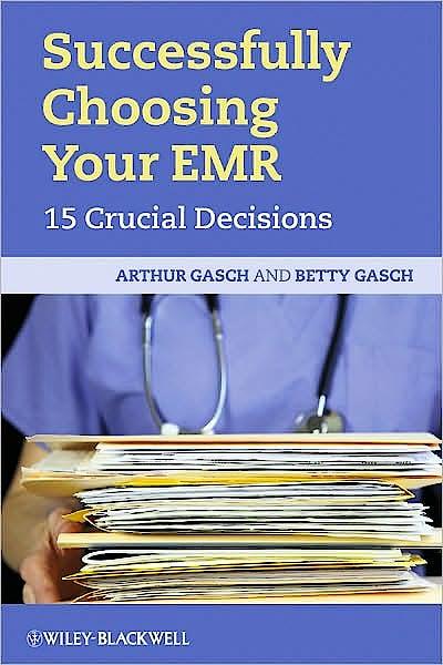 Portada del libro 9781444332148 Successfully Choosing Your Emr. 15 Crucial Decisions