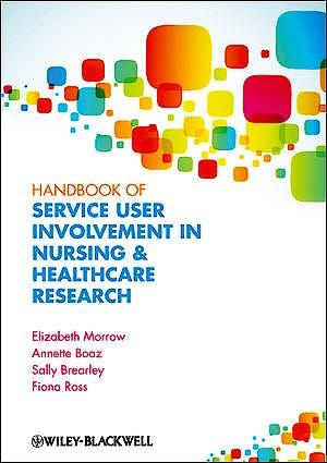Portada del libro 9781444334722 Handbook of User Involvement in Nursing and Healthcare Research