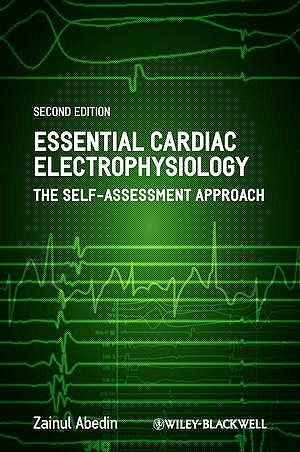 Portada del libro 9781444335903 Essential Cardiac Electrophysiology. the Self-Assessment Approach