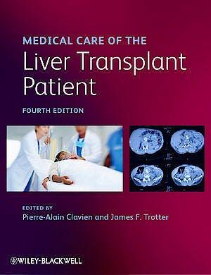 Portada del libro 9781444335910 Medical Care of the Liver Transplant Patient