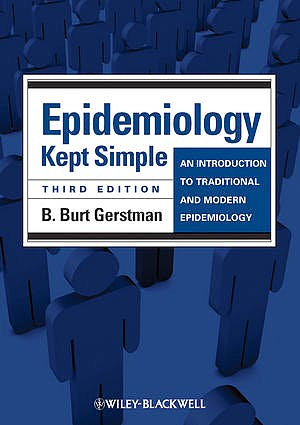 Portada del libro 9781444336085 Epidemiology Kept Simple. an Introduction to Traditional and Modern Epidemiology