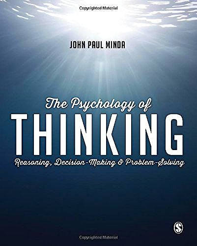 Portada del libro 9781446272473 The Psychology of Thinking. Reasoning, Decision-Making and Problem-Solving (Softcover)