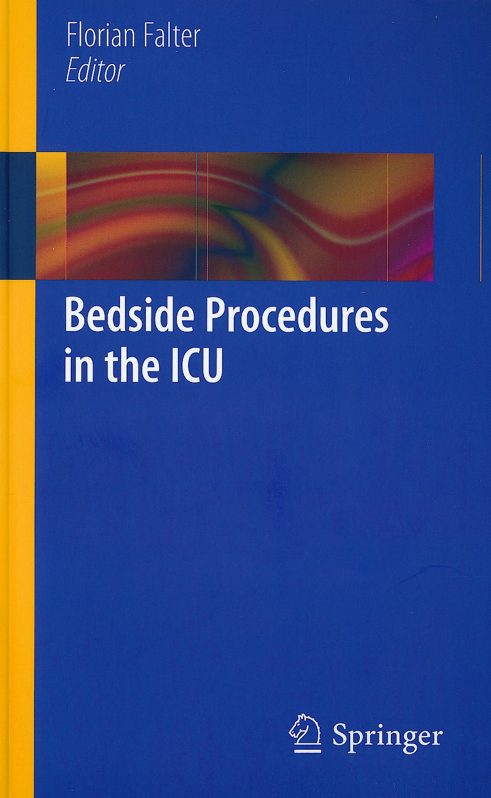 Portada del libro 9781447122586 Bedside Procedures in the Icu