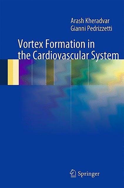 Portada del libro 9781447122876 Vortex Formation in the Cardiovascular System