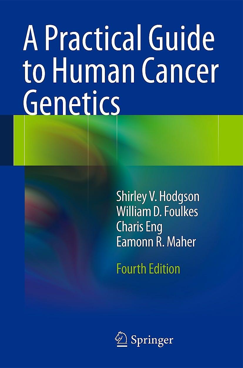 Portada del libro 9781447123743 A Practical Guide to Human Cancer Genetics