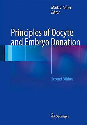 Portada del libro 9781447123910 Principles of Oocyte and Embryo Donation