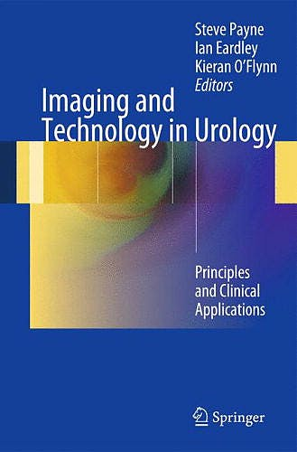 Portada del libro 9781447124214 Imaging and Technology in Urology. Principles and Clinical Applications