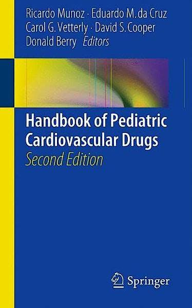 Portada del libro 9781447124634 Handbook of Pediatric Cardiovascular Drugs