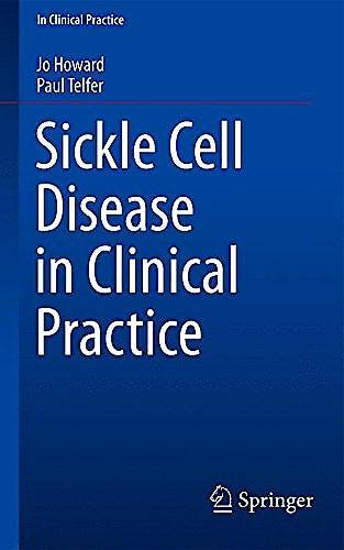 Portada del libro 9781447124726 Sickle Cell Disease in Clinical Practice