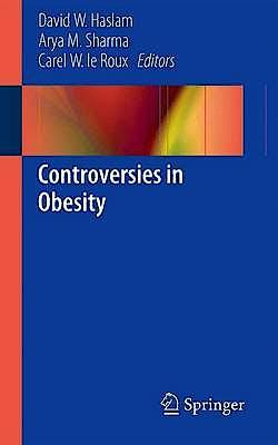 Portada del libro 9781447128335 Controversies in Obesity