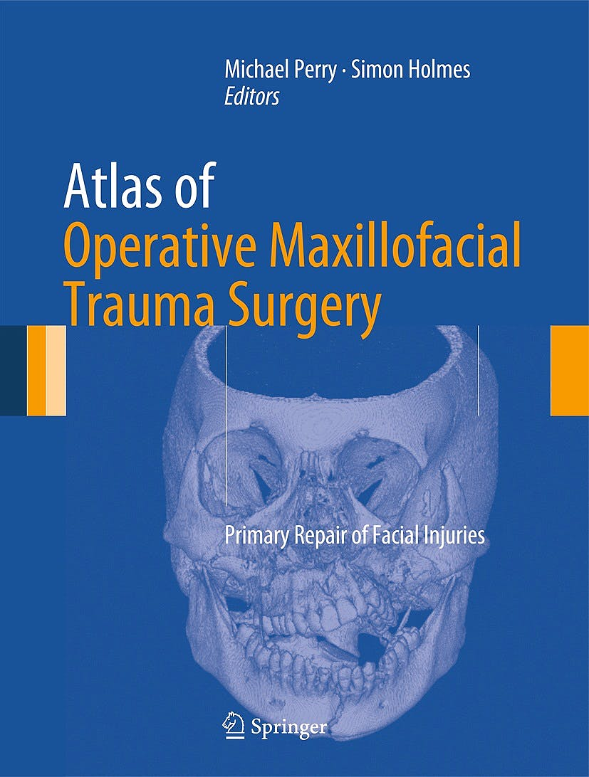 Portada del libro 9781447128540 Atlas of Operative Maxillofacial Trauma Surgery. Primary Repair of Facial Injuries
