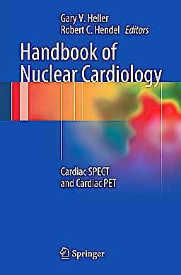Portada del libro 9781447129448 Handbook of Nuclear Cardiology. Cardiac Spect and Cardiac Pet