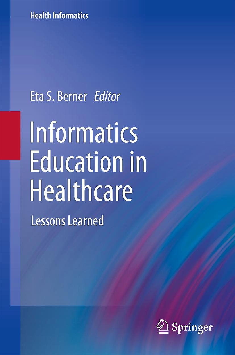 Portada del libro 9781447140771 Informatics Education in Healthcare