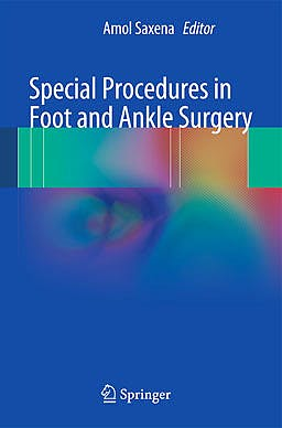 Portada del libro 9781447141020 Special Procedures in Foot and Ankle Surgery