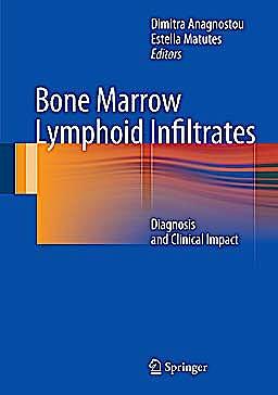 Portada del libro 9781447141730 Bone Marrow Lymphoid Infiltrates. Diagnosis and Clinical Impact