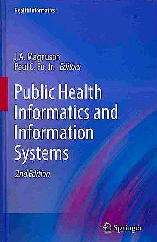 Portada del libro 9781447142362 Public Health Informatics and Information Systems (Health Informatics)