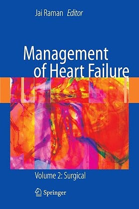 Portada del libro 9781447142782 Management of Heart Failure, Vol. 2: Surgical