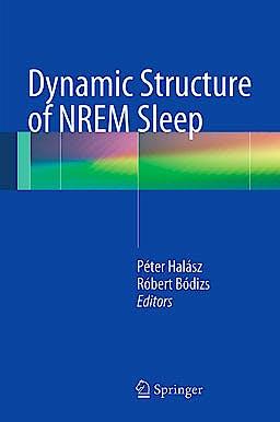 Portada del libro 9781447143321 Dynamic Structure of Nrem Sleep