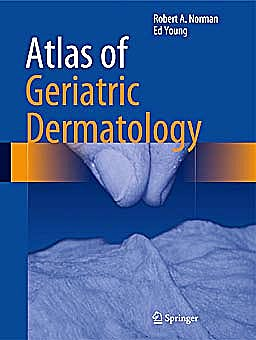 Portada del libro 9781447145783 Atlas of Geriatric Dermatology