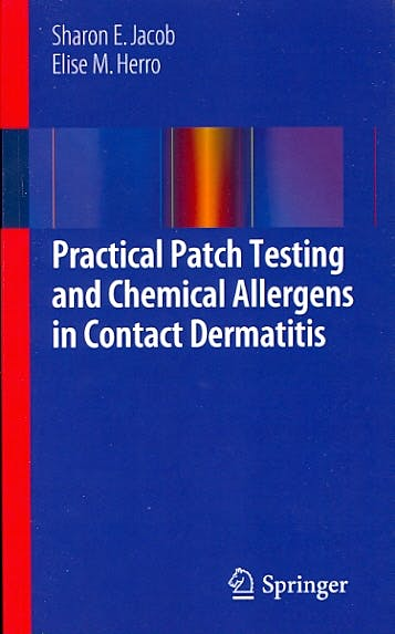 Portada del libro 9781447145844 Practical Patch Testing and Chemical Allergens in Contact Dermatitis