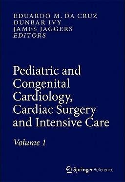 Portada del libro 9781447146186 Pediatric and Congenital Cardiology, Cardiac Surgery and Intensive Care, 6 Vols.