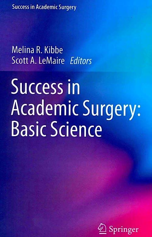 Portada del libro 9781447147350 Success in Academic Surgery: Basic Science