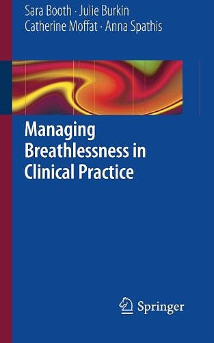 Portada del libro 9781447147534 Managing Breathlessness in Clinical Practice