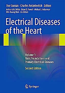 Portada del libro 9781447148807 Electrical Diseases of the Heart. Volume 1: Basic Foundations and Primary Electrical Diseases