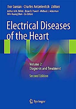 Portada del libro 9781447149774 Electrical Diseases of the Heart. Volume 2: Diagnosis and Treatment