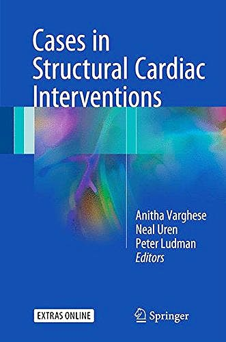 Portada del libro 9781447149804 Cases in Structural Cardiac Intervention