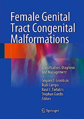 Portada del libro 9781447151456 Female Genital Tract Congenital Malformations. Classification, Diagnosis and Management