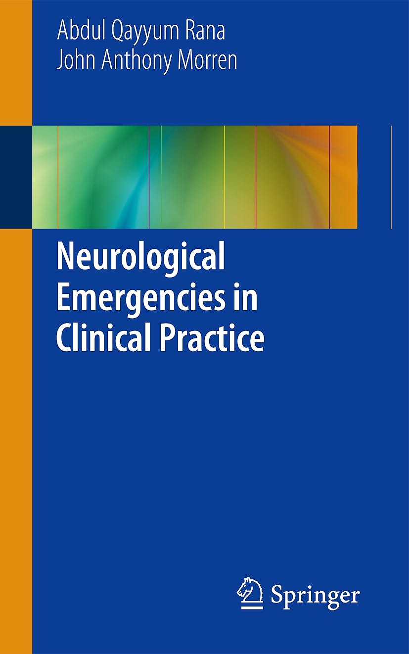 Portada del libro 9781447151906 Neurological Emergencies in Clinical Practice