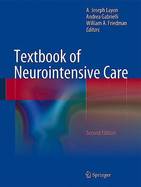 Portada del libro 9781447152255 Textbook of Neurointensive Care
