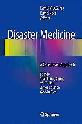 Portada del libro 9781447152286 Disaster Medicine. a Case Based Approach (Softcover)