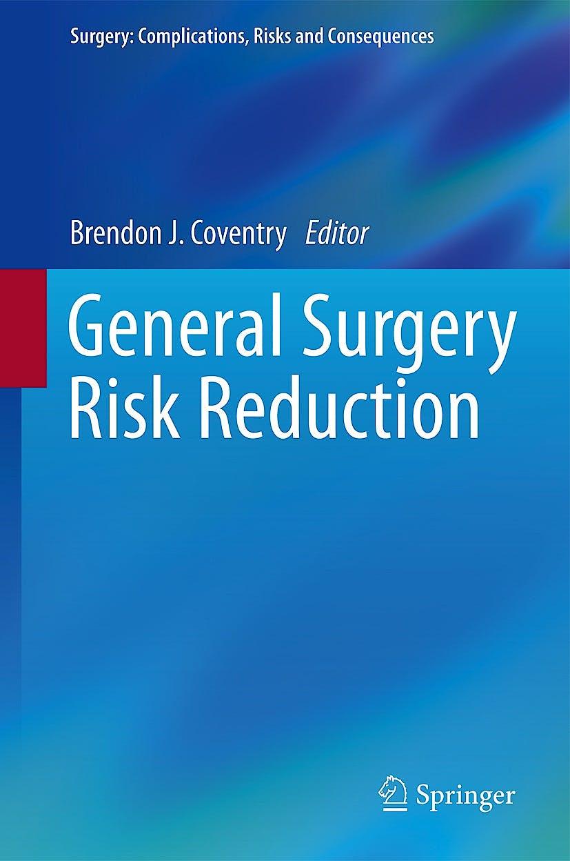 Portada del libro 9781447153900 General Surgery Risk Reduction (Surgery: Complications, Risks and Consequences)