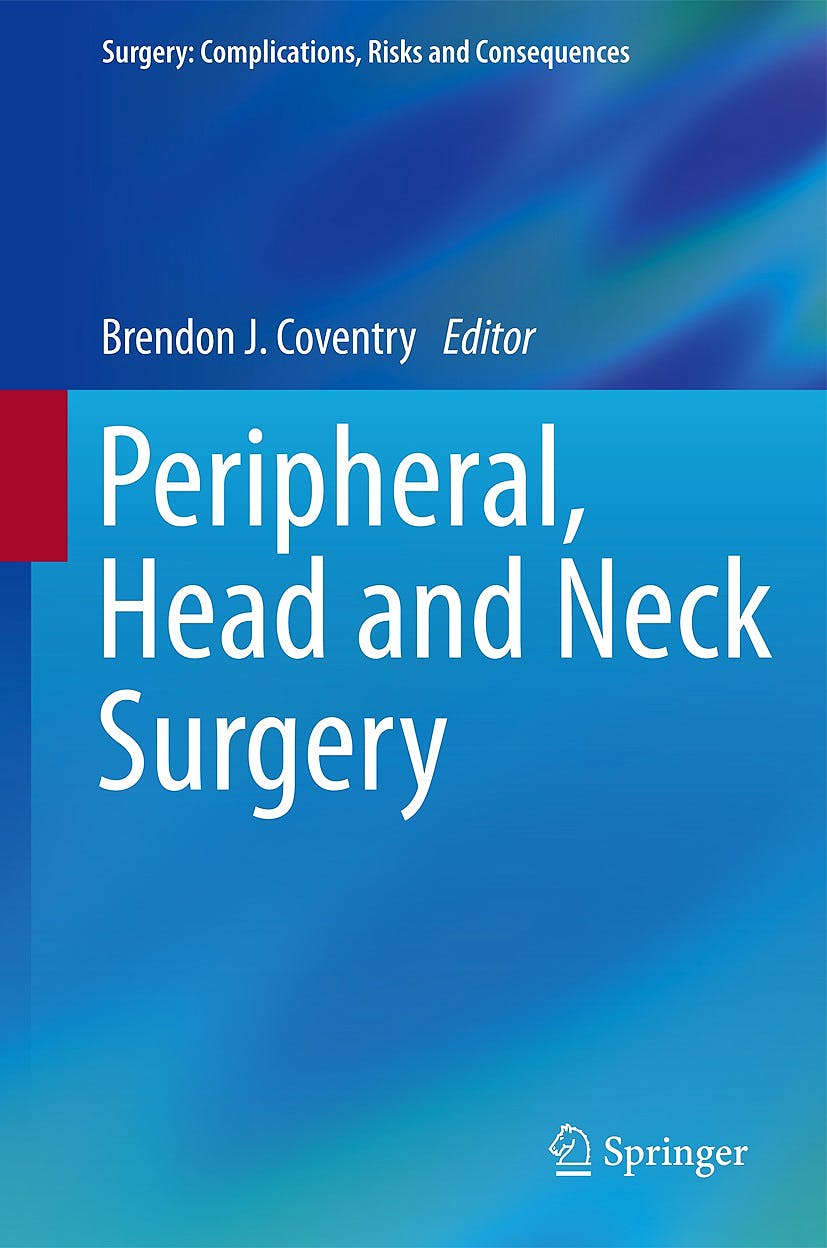 Portada del libro 9781447154143 Peripheral, Head and Neck Surgery (Surgery: Complications, Risks and Consequences)