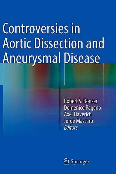 Portada del libro 9781447156215 Controversies in Aortic Dissection and Aneurysmal Disease