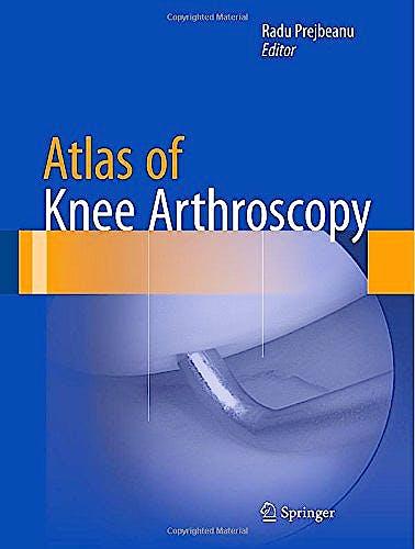 Portada del libro 9781447165927 Atlas of Knee Arthroscopy