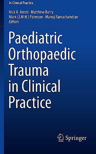 Portada del libro 9781447167556 Paediatric Orthopaedic Trauma in Clinical Practice