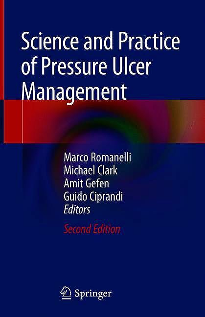 Portada del libro 9781447174110 Science and Practice of Pressure Ulcer Management