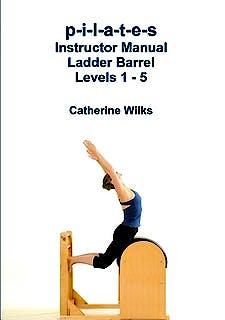 Portada del libro 9781447731917 P-I-L-A-T-E-S Instructor Manual Ladder Barrel Levels 1-5