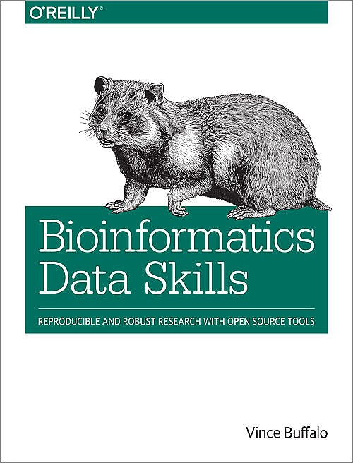 Portada del libro 9781449367374 Bioinformatics Data Skills. Reproducible and Robust Research with Open Source Tools