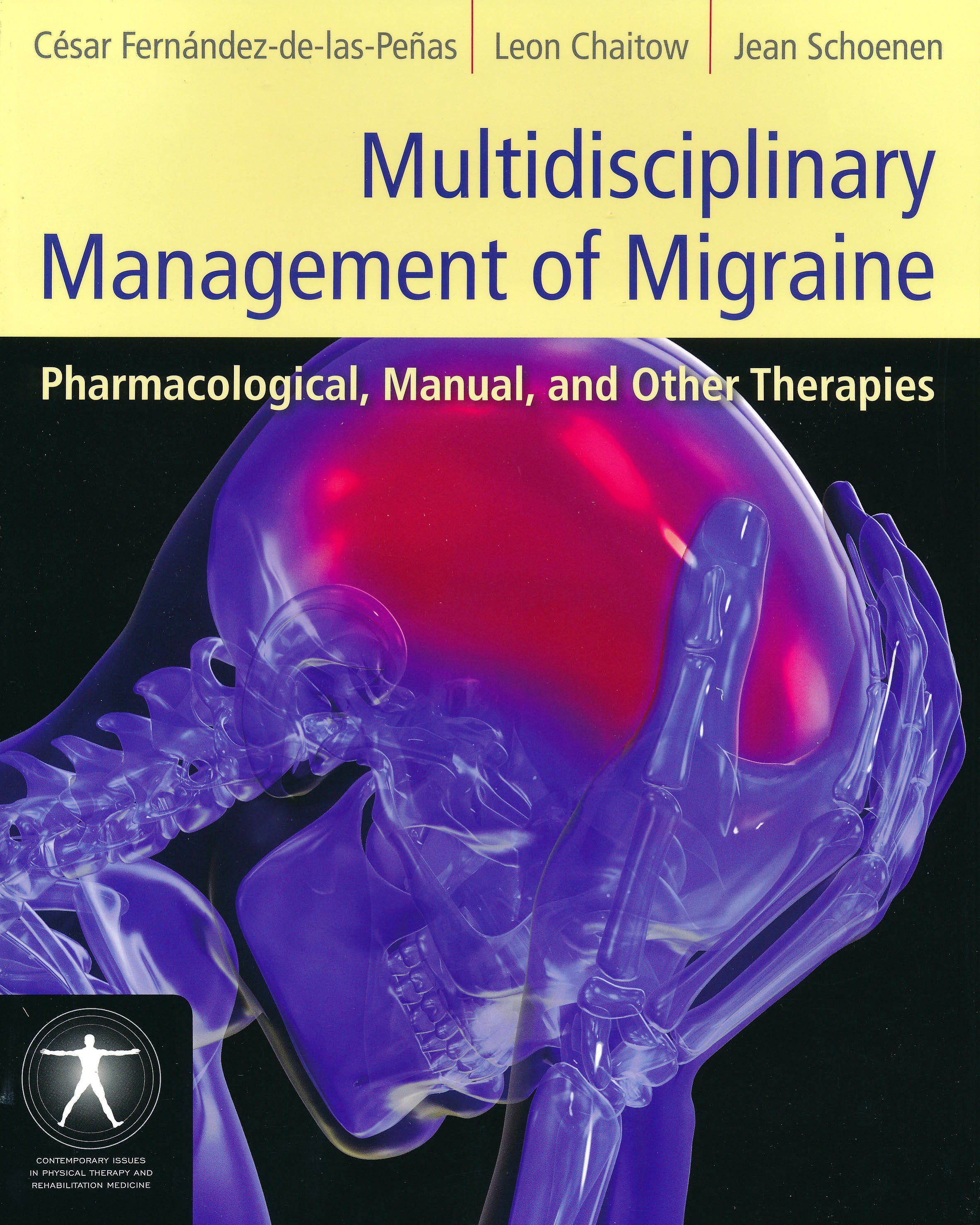 Portada del libro 9781449600501 Multidisciplinary Management of Migraine. Pharmacological, Manual, and Other Therapies