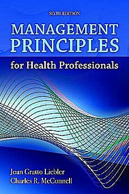 Portada del libro 9781449614683 Management Principles for Health Professionals