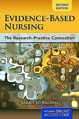 Portada del libro 9781449624064 Evidence-Based Nursing. the Research-Practice Connection + Online Access Code