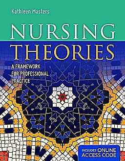 Portada del libro 9781449626013 Nursing Theories. a Framework for Professional Practice + Online Access Code