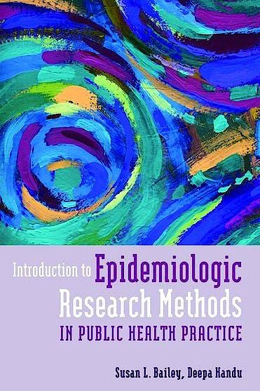 Portada del libro 9781449627843 Introduction to Epidemiologic Research Methods in Public Health Practice