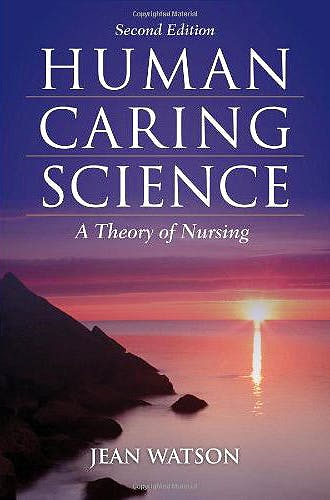 Portada del libro 9781449628109 Human Caring Science. a Theory of Nursing